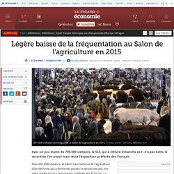 Légère baisse de la fréquentation au Salon de l'agriculture en 2015