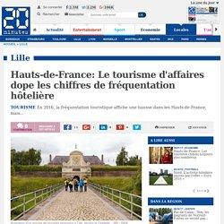 Hauts-de-France: Le tourisme d'affaires dope les chiffres de fréquentation hôtelière