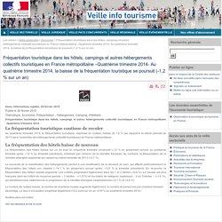 Fréquentation touristique dans les hôtels, campings et autres hébergements collectifs touristiques en France métropolitaine Quatrième trimestre 2014- Au quatrième trimestre 2014, la baisse de la fréquentation touristique se poursui