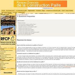 3. Questions fréquentes - Réseau Français de la Construction en Paille