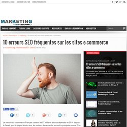10 erreurs SEO fréquentes sur les sites e-commerce