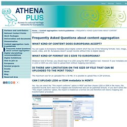 Frequently Asked Questions about content aggregation - ATHENA Plus - Access to cultural heritage networks for Europeana