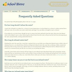 Frequently Asked Questions - Infused Waters
