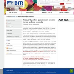 BFR_BUND_DE 22/12/20 Frequently asked questions on arsenic in rice and rice products