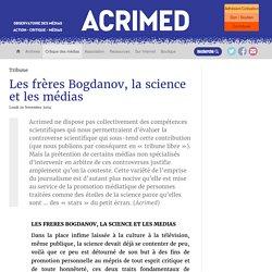 Les frères Bogdanov, la science et les médias