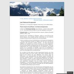 Les Frères et le pouvoir « PhM et les trois cultures