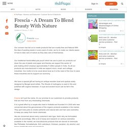 Frescia - A Dream To Blend Beauty With Nature