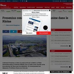 Fresenius construira une nouvelle usine dans le Rhône
