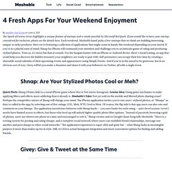4 Fresh Apps For Your Weekend Enjoyment