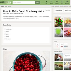 How to Make Fresh Cranberry Juice: 10 Steps