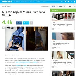 5 Fresh Digital Media Trends to Watch