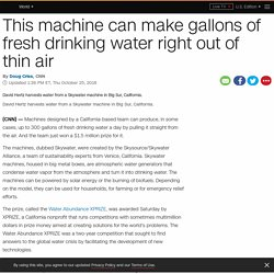 Fresh drinking water machine can make gallons of water out of thin air