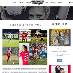 Fresh Faces to the NWSL