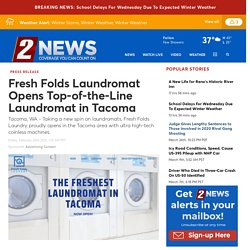 Fresh Folds Laundromat Opens Top-of-the-Line Laundromat in Tacoma