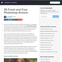 35 Fresh and Free Photoshop Actions