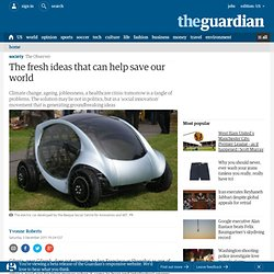 The fresh ideas that can help save our world | Society | The Observer