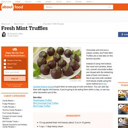 Fresh Mint Truffles Recipe