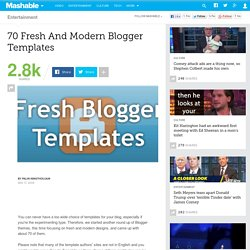70 Fresh And Modern Blogger Templates