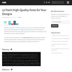 22 Fresh High-Quality Fonts for Your Designs
