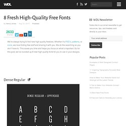8 Fresh High-Quality Free Fonts | Freebies