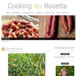 Fresh Spring Peas » Cooking with Rosetta