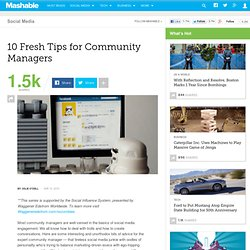 10 Fresh Tips for Community Managers