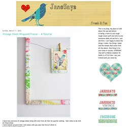 Fresh and Fun: Vintage Sheet Wrapped Frame
