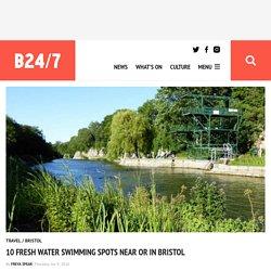 10 fresh water swimming spots near or in Bristol