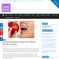 8 Foods that Will Freshen Your Breath Almost Instantly -