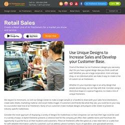 Unique Designs to Increase Sales & Customer Base