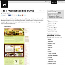 Top 7 Freshest Designs of 2006 » Wisdump