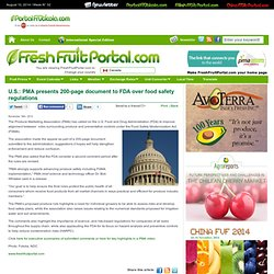 FRESH FRUIT PORTAL 18/11/13 U.S.: PMA presents 200-page document to FDA over food safety regulations