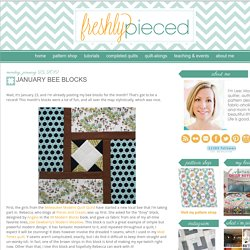 Freshly Pieced: January Bee Blocks