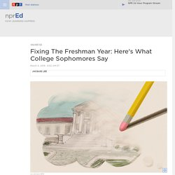 Fixing The Freshman Year: Here's What College Sophomores Say : NPR Ed