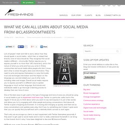 What we can all learn about social media from @ClassroomTweets