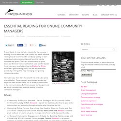 Essential reading for online community managers | FreshNetwor