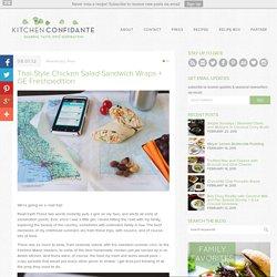 Thai-Style Chicken Salad Sandwich Wraps + GE Freshpedition -Kitchen Confidante