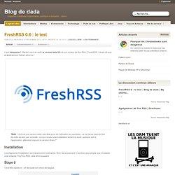 FreshRSS 0.6 : le test