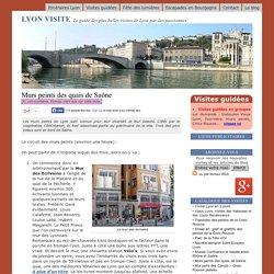 Lyon visite - Itinéraires et guides pour visiter Vieux Lyon, traboules, Croix-Rousse, murs peints, etc.
