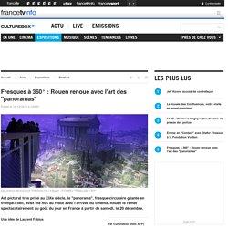 """Fresques à 360° : Rouen renoue avec l'art des """"panoramas"""""""