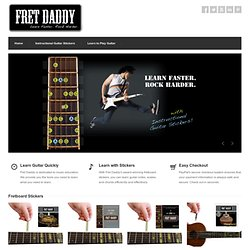 Fret Daddy Removable Fret Stickers - Learn Guitar Notes and Scales Using Fretboard Stickers