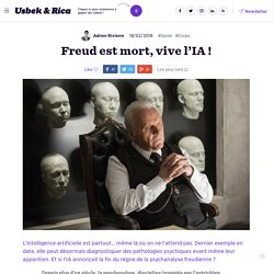 Freud est mort, vive l'IA!