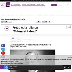 """Freud et la religion (1/4) : """"Totem et tabou"""""""