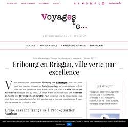 Fribourg en Brisgau, ville verte par excellence