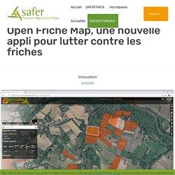 Open Friche Map, une nouvelle appli pour lutter contre les friches – SAFER PACA