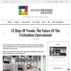 12 Days of Trends: The Future of The Frictionless Environment