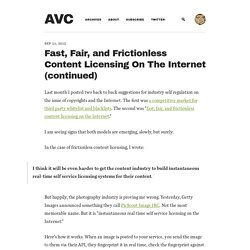 Fast, Fair, and Frictionless Content Licensing On The Internet (continued)