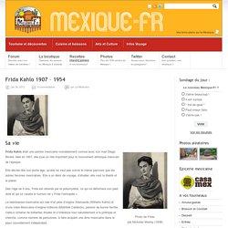 Frida Kahlo 1907 – 1954