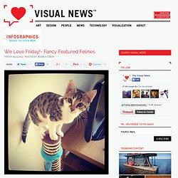 We Love Friday!- Fancy Featured Felines