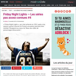 Friday Night Lights — Les séries pas assez connues #4